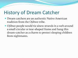 History Of Dream Catchers Gorgeous PPT Native American Dream Catchers PowerPoint Presentation ID