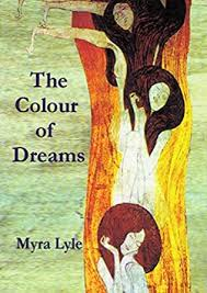 The Colour of Dreams eBook: Lyle, Myra, Hicks, Barry: Amazon.in: Kindle  Store