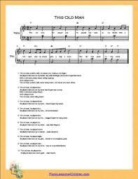 this old man piano sheet music this old man lyrics videos free sheet music for piano