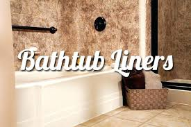 acrylic bathtub liners cost acrylic bathtub liner replacement cost