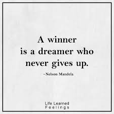 Dreamer Quotes Unique Famous Quotes Love A Winner Is A Dreamer Who Never Gives Up