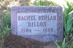 Rachel Beulah Dillon (1904-1908) - Find A Grave Memorial