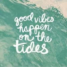 Good Vibes Happen On The Tides Quotes Surfing Quotes Beach
