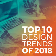 Graphic Design Trends 2018 Top 10 Influential Graphic Design Trends For 2018 Sikich Llp
