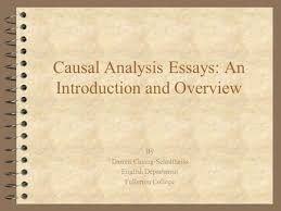 chapter causal arguments eng composition i ppt  causal analysis essays an introduction and overview