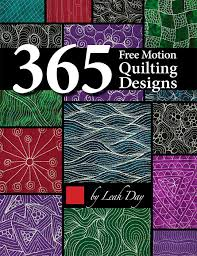 Free Motion Quilting Designs by Leah Day & 365 Free Motion Quilting Designs by Leah Day Adamdwight.com