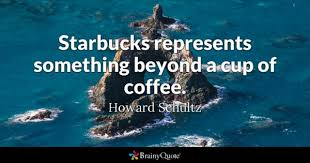 Image result for howard schultz quotes