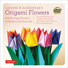 Origami Flower Paper Lafosse Alexanders Origami Flowers Kit Tuttle Publishing