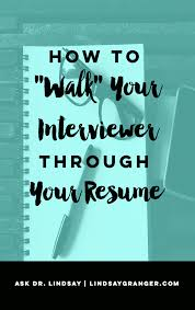 How To Walk Your Interviewer Through Your Resume Job Interviews Stunning Walk Me Through Your Resume