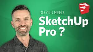 Do You Need Sketchup Pro Sketchup Pro 2018 Vs Sketchup Free