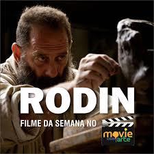 Resultado de imagem para RODIN  FILME