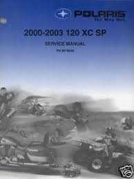 manuals polaris service manual trainers4me 2000 2003 polaris snowmobile120 xc sp serv manual on cd p n 9918045 cd 702