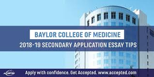 baylor letter of recommendation baylor college of medicine secondary application essay tips accepted