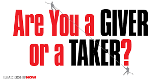 Are You a Giver or a Taker? | Leading Blog: A Leadership Blog