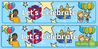 Celebrate Banner Lets Celebrate Display Banner Ipc International Primary