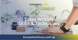 essay writing skills economics tuition economics focus  essay writing skills economics tuition economics focus economics focus singapore