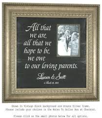 personalized picture frame, all that we are, parents of the bride Wedding Gifts For Parents Frames personalized picture frame, all that we are, parents of the bride gift, wedding decoration, bridal shower gift, 16 x 16 wedding gift for parents picture frame