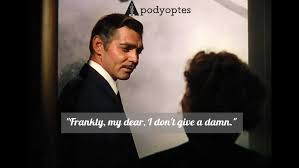 """Famous Movie Quotes Simple Famous Movie Quotes €�Gone With The Wind""""48 APODYOPTES"""