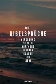 Die 101 Schönsten Bibelsprüche Und Zitate Lebensweisheiten