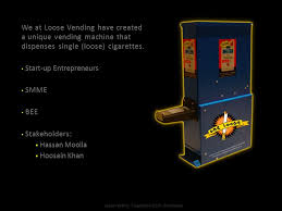 Loose Cigarette Vending Machine For Sale Amazing Loose Cigarette Vending Machine Manufactured In South Africa Ppt