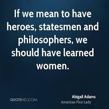 Abigail Adams Quotes Classy Abigail Adams Quotes QuoteHD