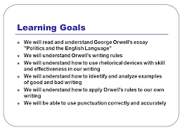 english ui orwell essay assignment tips learning goals we will  english 4ui orwell essay assignment tips 2 learning