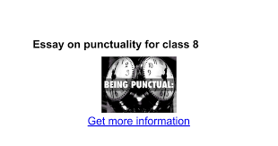 essay on punctuality for class google docs