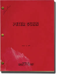"""viaLibri ~ Archive of scripts for 56 episodes of """"Peter Gunn"""" (Collection  of 57 original screenplays from the 1958-1960 television show)"""