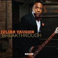 Julian Vaughn: Breakthough album review @ All About Jazz