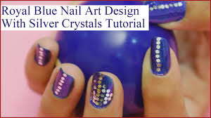 How To Do Royal Blue Nail Art Design In Just 7 Steps - YouTube