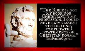 A House Divided Quote Bible Abraham The Bible is not my book nor Christianity The Fresh Quotes 11