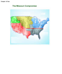 missouri compromise missouri compromise  missouri compromise map chapter 15 test