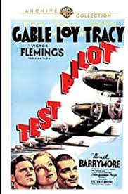 Test Pilot by Myrna Loy; Clark Gable; Spencer Tracy; Lionel Barrymore:  Amazon.co.uk: DVD & Blu-ray