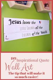 inspirational quote wall art use this quick tip to make diy wooden signs easier to on wooden wall art inspirational quotes with inspirational quote wall art quote wall art quote wall and