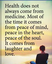 Love And Peace Quotes Fascinating Healing The Body Doesn't Always Come From Medicine Laughter Love