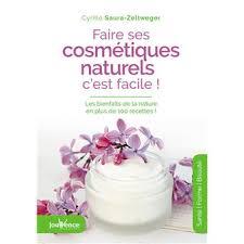 faire ses cosmétiques naturels c est