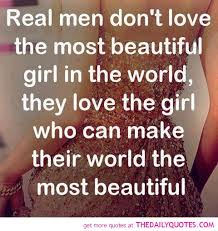 40 Real Men Quotes Sayings Mesmerizing How A Man Should Love A Woman Quotes
