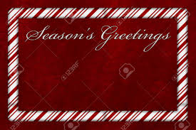 A Seasons Greetings Card A Candy Cane Border With Words Seasons