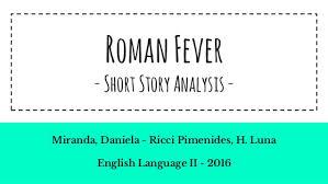 r fever analysis r fever analysis r fever shortstoryanalysis m da daniela ricci pimenides h luna english language