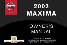2002 maxima owner's manual 2006 Nissan Altima Fuse Box Diagram forewordwelcome to the growing family of new safe operation of your vehicle 2006 nissan altima fuse box diagram manual