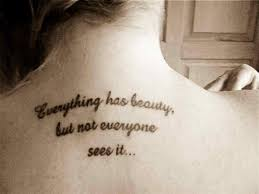 Tattoo Quotes About Beauty Best Of 24 Best Tattoo Quotes