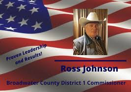 Ross Johnson for Broadwater County Commissioner - Home | Facebook