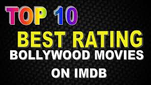 top best rating bollywood movies on imdb top 10 best rating bollywood movies on imdb