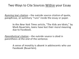 mla citation quick tips citing sources in your essay and creating  two ways to cite sources in your essay running text citation the outside source citation