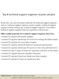Top 8 technical support engineer resume samples In this file, you can ref  resume materials ...
