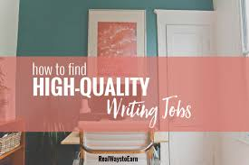 writingjobs com how to search for local lance writing jobs at writing archives real ways to earn how to high quality writing jobs using contena