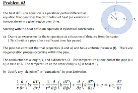 question the heat diffusion equation is a parabolic partial diffeial equation that describes the distr