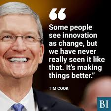 Tim Cook Quote Quotes Innovation Quotes Cooking Quotes Quotes