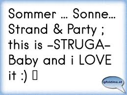 Sommer Sonne Strand Party This Is Struga Baby And I