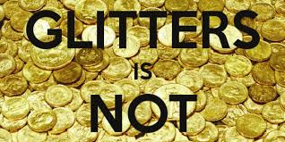 all is not gold that glitters essay example of pdp essay all that is gold does not glitter